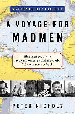 A Voyage for Madmen By Nichols, Peter