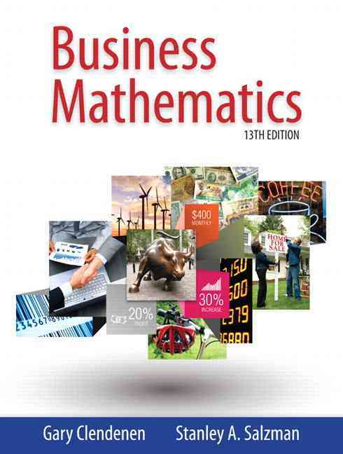 Business Mathematics + Mymathlab With Pearson Etext Access Card By Clendenen, Gary/ Salzman, Stanley
